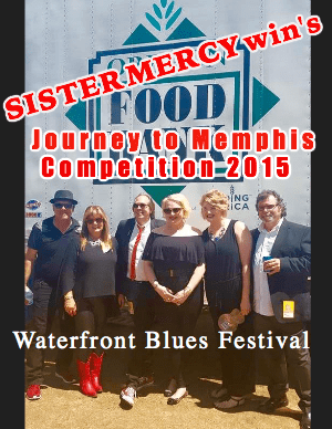 SISTER MERCY wins Journey to Memphis Competition –  Headed to the International Blues Challenge in January 2016